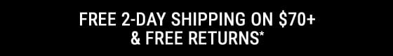 Free 2-Day Shipping Over &70 & Free Returns