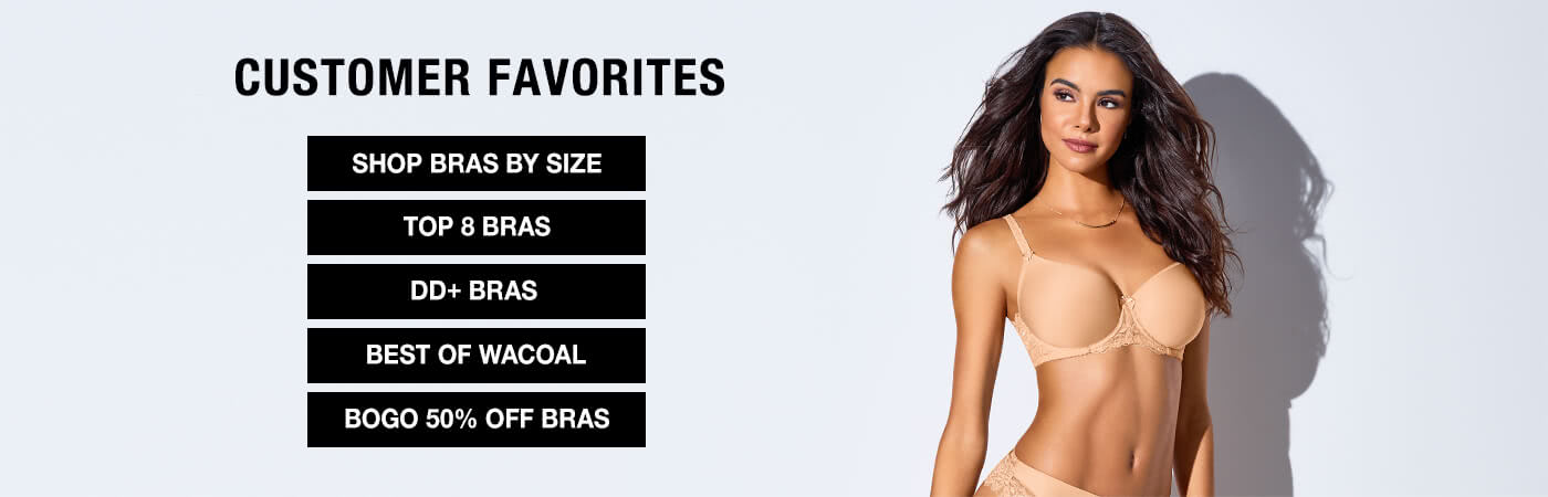 Shop bras and other customer favorites from Bare Necessities.