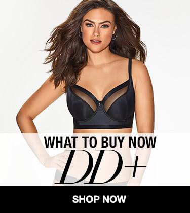 DD+ Must Have Bras