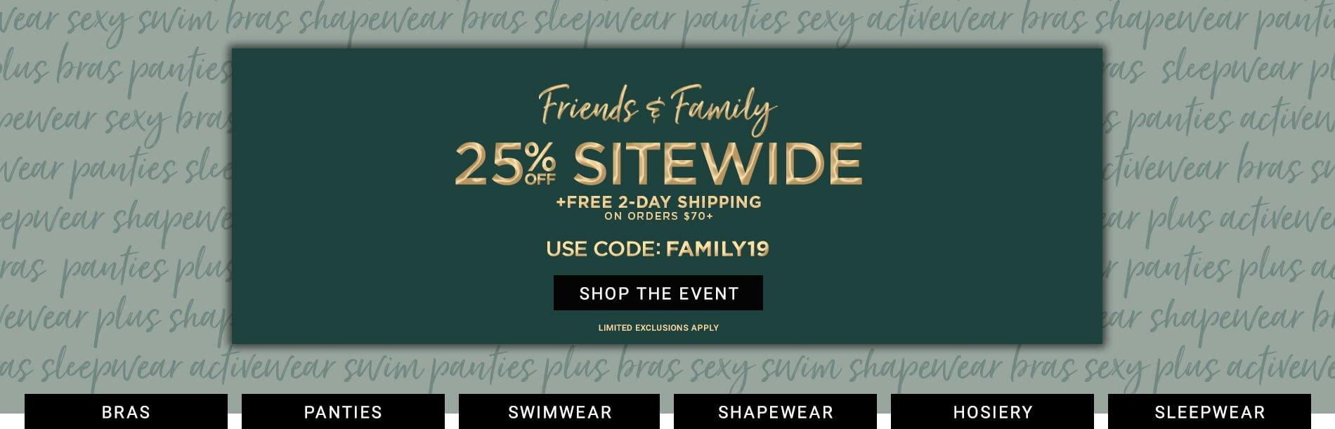 Shop Friends & Family 25% Off Sale
