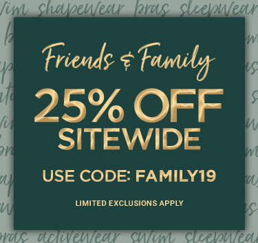 Shop Friends & Family 25% Off
