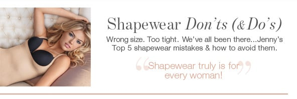 Shapewear Don'ts (& Do's)